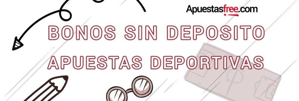 Bonos sin deposito 2019 apuesta Deportiva € gratis-931702